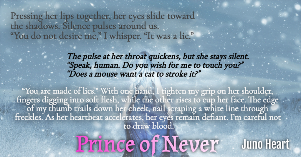Prince of Never Juno Heart Excerpt. Fae and human romance