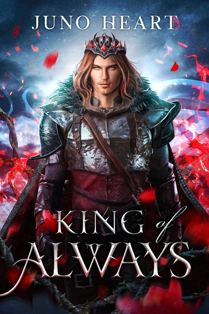 King of Always by Juno Heart. Cursed faery prince fantasy romance. Fae romance.